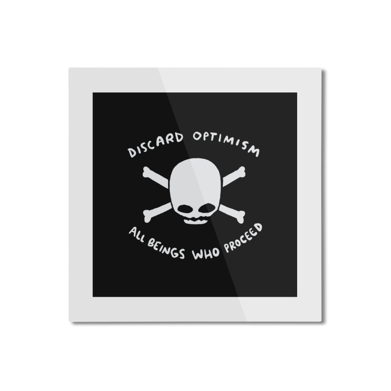 STRANGE PLANET SPECIAL PRODUCT: DISCARD OPTIMISM PRINT Home Mounted Aluminum Print by Nathan W Pyle
