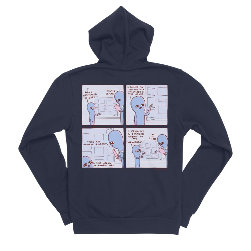 STRANGE PLANET: I HAVE ATTEMPTED SCIENCE Women's Sponge Fleece Zip-Up Hoody by Nathan W Pyle