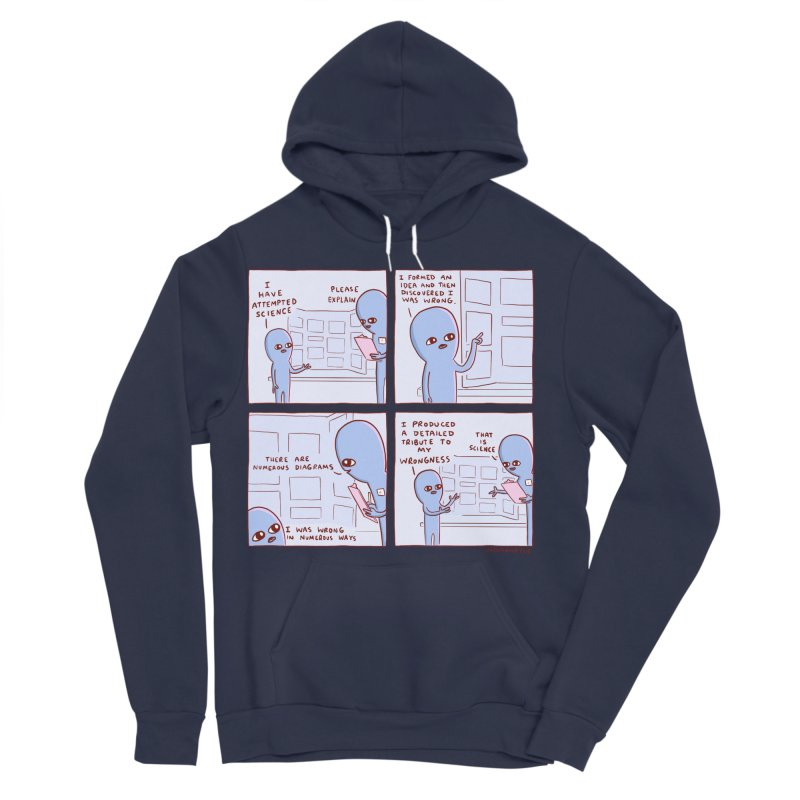 STRANGE PLANET: I HAVE ATTEMPTED SCIENCE Women's Sponge Fleece Pullover Hoody by Nathan W Pyle