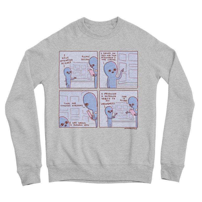 STRANGE PLANET: I HAVE ATTEMPTED SCIENCE Women's Sponge Fleece Sweatshirt by Nathan W Pyle
