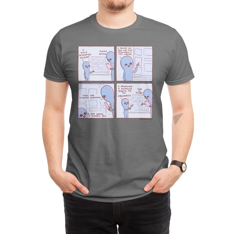 STRANGE PLANET: I HAVE ATTEMPTED SCIENCE Men's T-Shirt by Nathan W Pyle Shop | Strange Planet Store | Thread