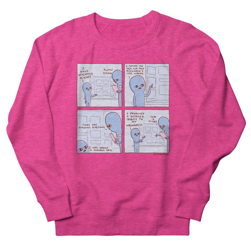 STRANGE PLANET: I HAVE ATTEMPTED SCIENCE Men's French Terry Sweatshirt by Nathan W Pyle