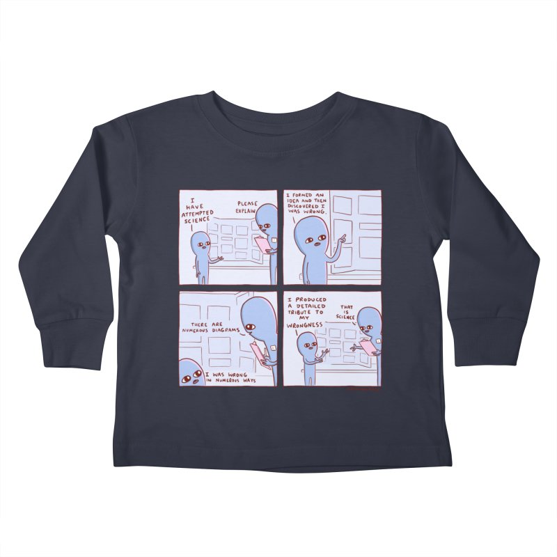 STRANGE PLANET: I HAVE ATTEMPTED SCIENCE Kids Toddler Longsleeve T-Shirt by Nathan W Pyle