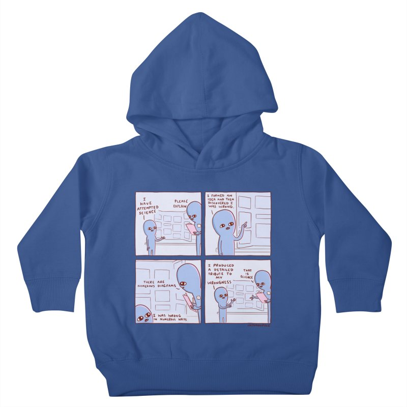 STRANGE PLANET: I HAVE ATTEMPTED SCIENCE Kids Toddler Pullover Hoody by Nathan W Pyle