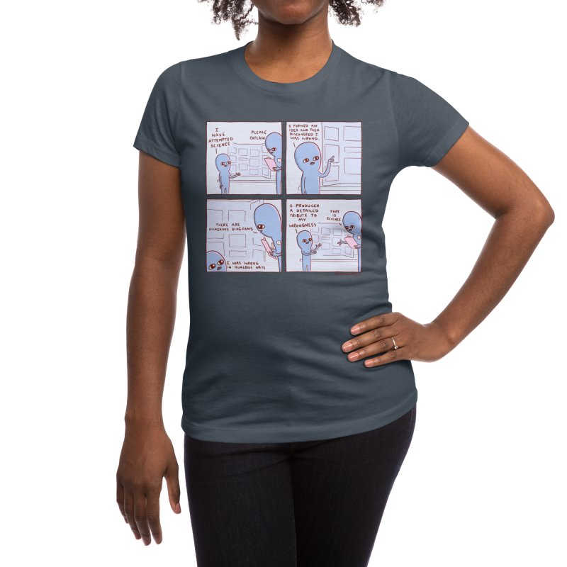 STRANGE PLANET: I HAVE ATTEMPTED SCIENCE Women's T-Shirt by Nathan W Pyle Shop | Strange Planet Store | Thread
