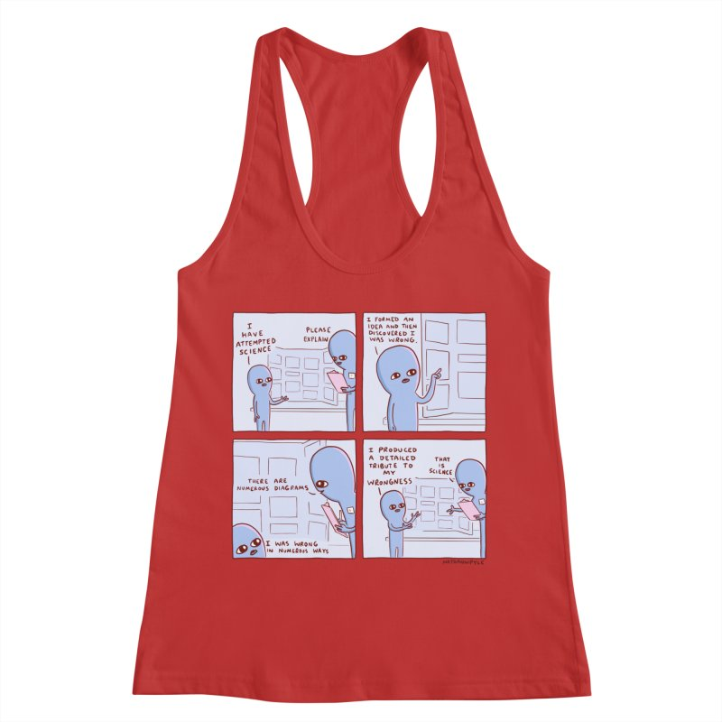 STRANGE PLANET: I HAVE ATTEMPTED SCIENCE Women's Racerback Tank by Nathan W Pyle
