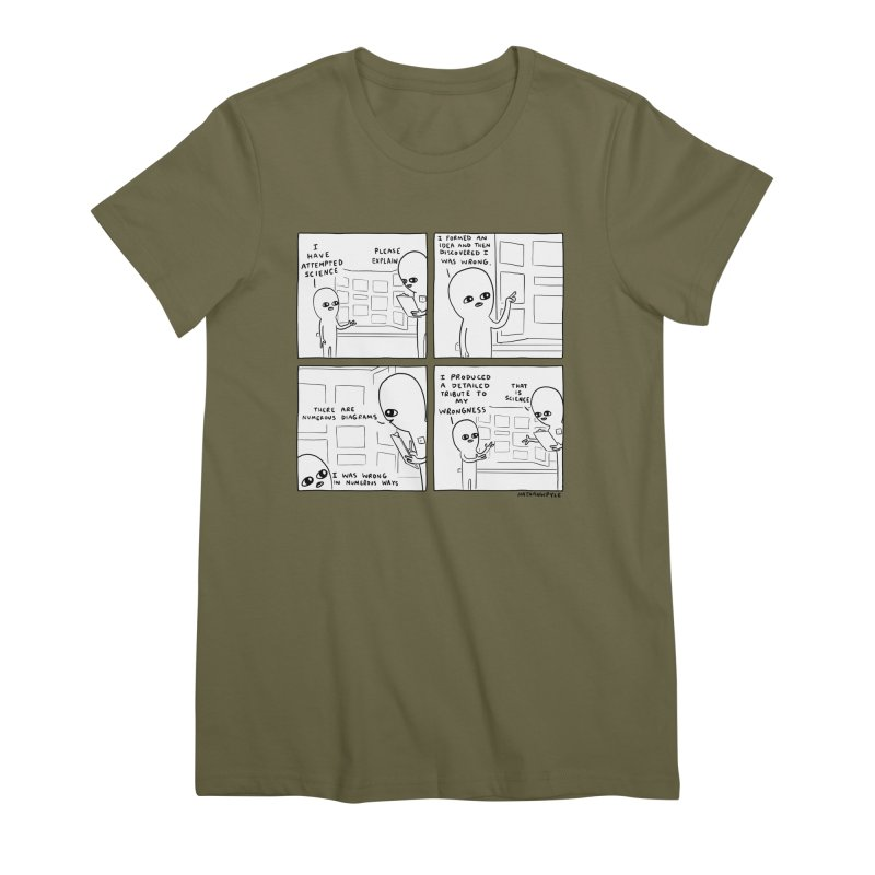 STRANGE PLANET BLACK AND WHITE: I HAVE ATTEMPTED SCIENCE Women's Premium T-Shirt by Nathan W Pyle