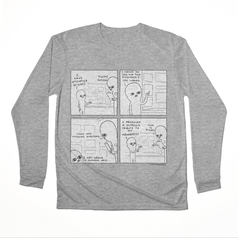 STRANGE PLANET BLACK AND WHITE: I HAVE ATTEMPTED SCIENCE Men's Performance Longsleeve T-Shirt by Nathan W Pyle