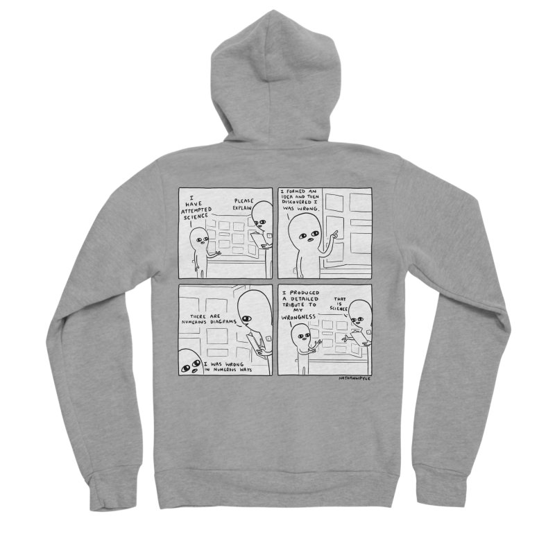 STRANGE PLANET BLACK AND WHITE: I HAVE ATTEMPTED SCIENCE Women's Sponge Fleece Zip-Up Hoody by Nathan W Pyle