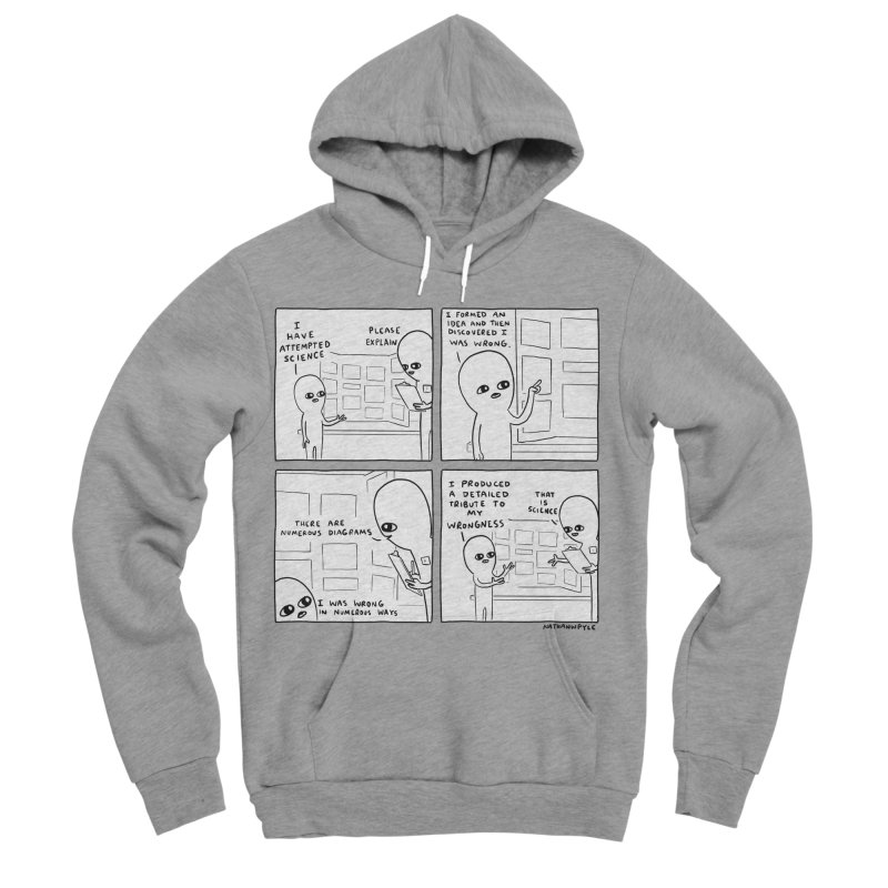 STRANGE PLANET BLACK AND WHITE: I HAVE ATTEMPTED SCIENCE Women's Sponge Fleece Pullover Hoody by Nathan W Pyle