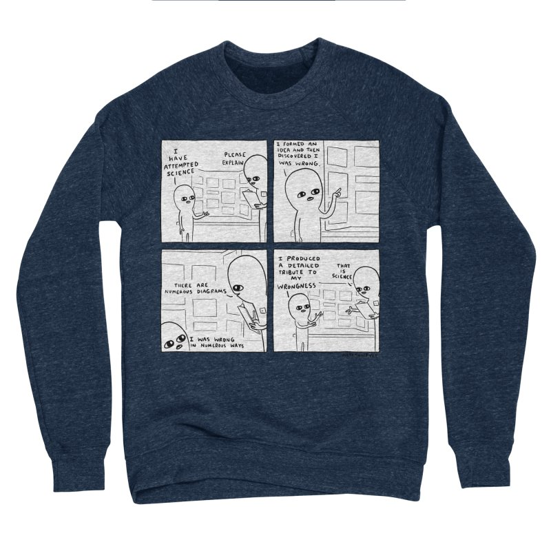STRANGE PLANET BLACK AND WHITE: I HAVE ATTEMPTED SCIENCE Men's Sponge Fleece Sweatshirt by Nathan W Pyle