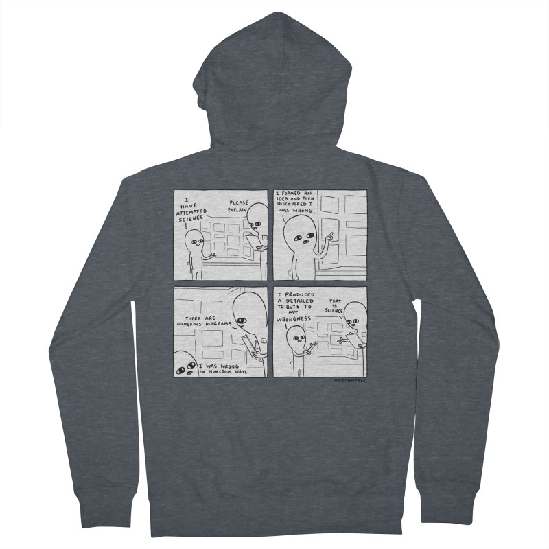 STRANGE PLANET BLACK AND WHITE: I HAVE ATTEMPTED SCIENCE Women's French Terry Zip-Up Hoody by Nathan W Pyle