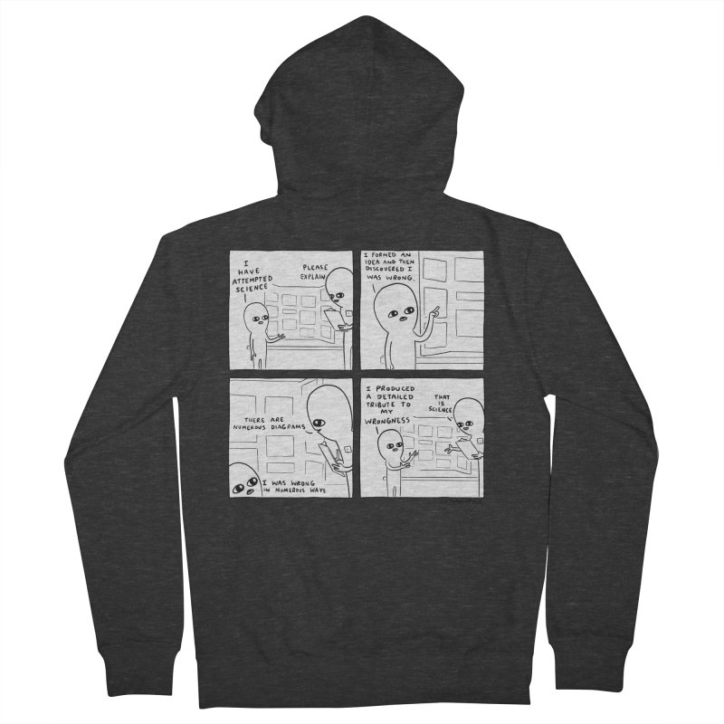 STRANGE PLANET BLACK AND WHITE: I HAVE ATTEMPTED SCIENCE Men's French Terry Zip-Up Hoody by Nathan W Pyle