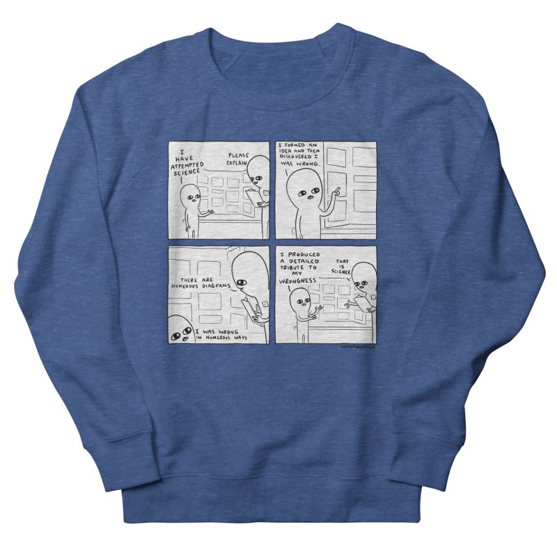 STRANGE PLANET BLACK AND WHITE: I HAVE ATTEMPTED SCIENCE Men's French Terry Sweatshirt by Nathan W Pyle