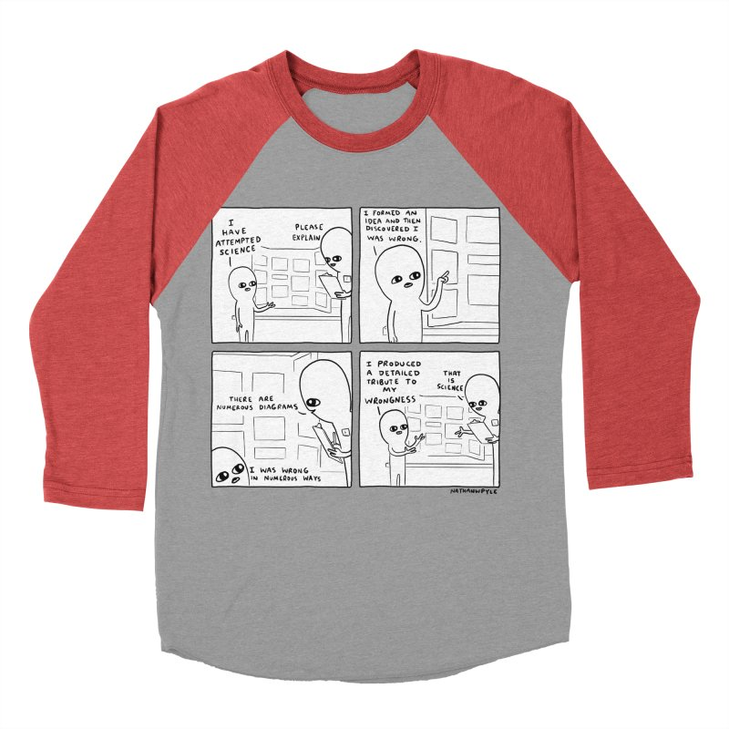 STRANGE PLANET BLACK AND WHITE: I HAVE ATTEMPTED SCIENCE Women's Baseball Triblend Longsleeve T-Shirt by Nathan W Pyle