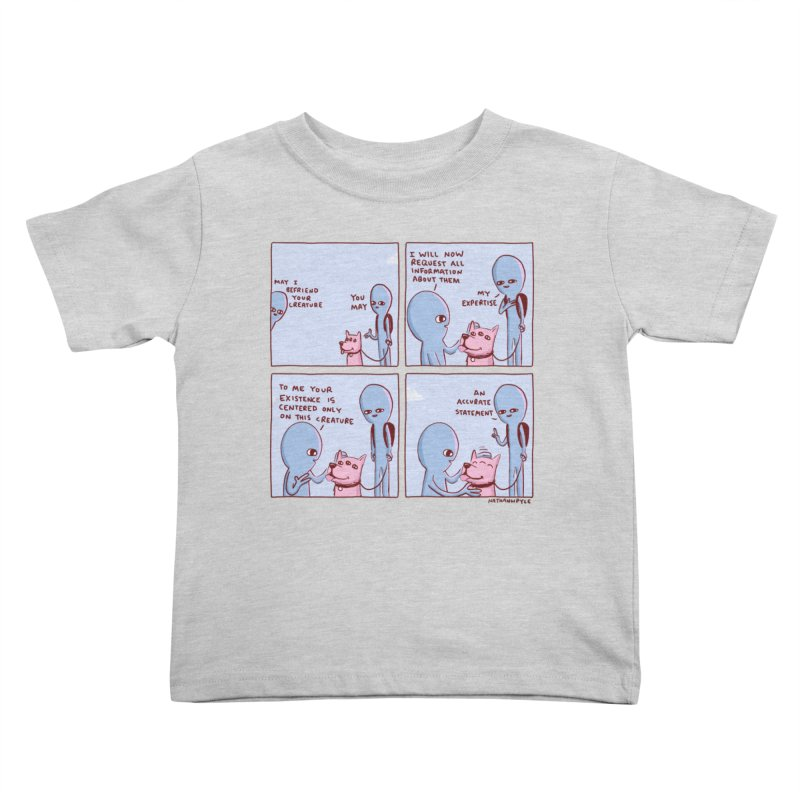 STRANGE PLANET: MAY I BEFRIEND YOUR CREATURE Kids Toddler T-Shirt by Nathan W Pyle