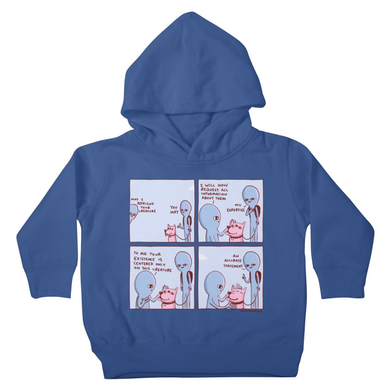 STRANGE PLANET: MAY I BEFRIEND YOUR CREATURE Kids Toddler Pullover Hoody by Nathan W Pyle