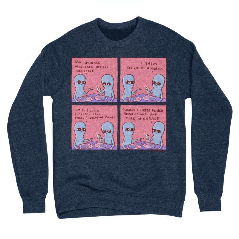 STRANGE PLANET: PERHAPS I PREFER MORE MINERALS Women's Sponge Fleece Sweatshirt by Nathan W Pyle