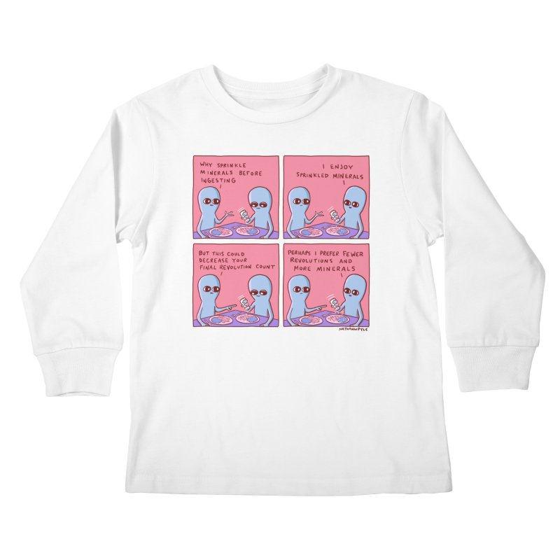 STRANGE PLANET: PERHAPS I PREFER MORE MINERALS Kids Longsleeve T-Shirt by Nathan W Pyle