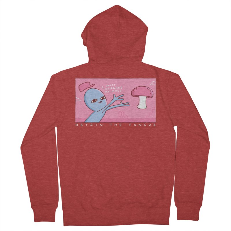 STRANGE PLANET SPECIAL PRODUCT: OBTAIN THE FUNGUS Women's French Terry Zip-Up Hoody by Nathan W Pyle