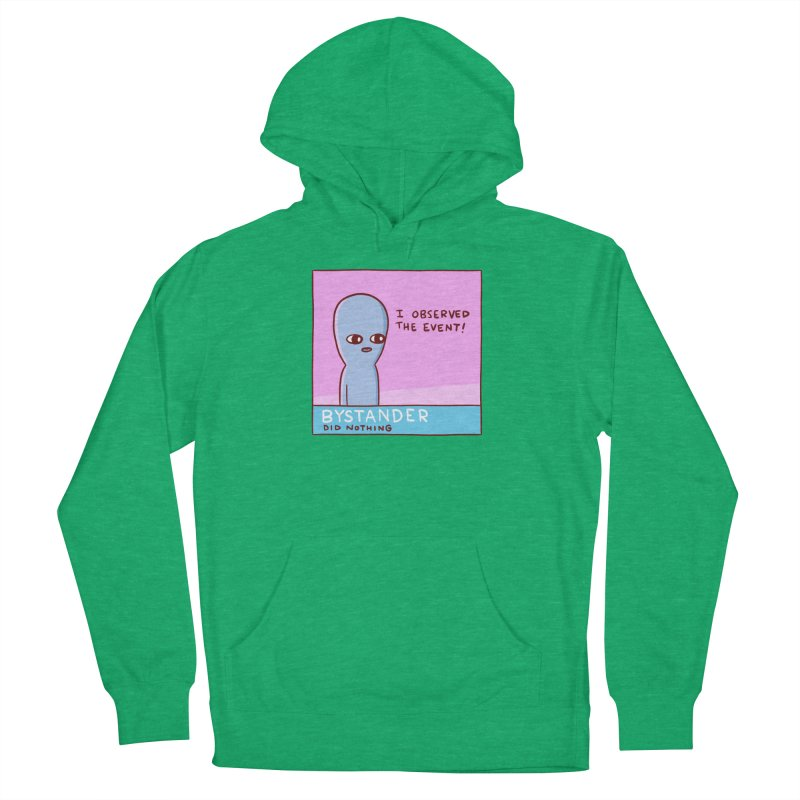 STRANGE PLANET SPECIAL PRODUCT: BYSTANDER Men's French Terry Pullover Hoody by Nathan W Pyle