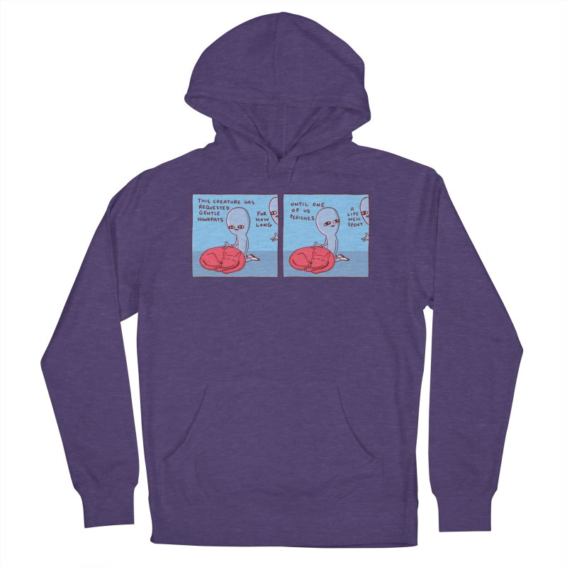 STRANGE PLANET SPECIAL PRODUCT: 2 PANEL THIS CREATURE HAS REQUESTED GENTLE HANDPATS Women's French Terry Pullover Hoody by Nathan W Pyle