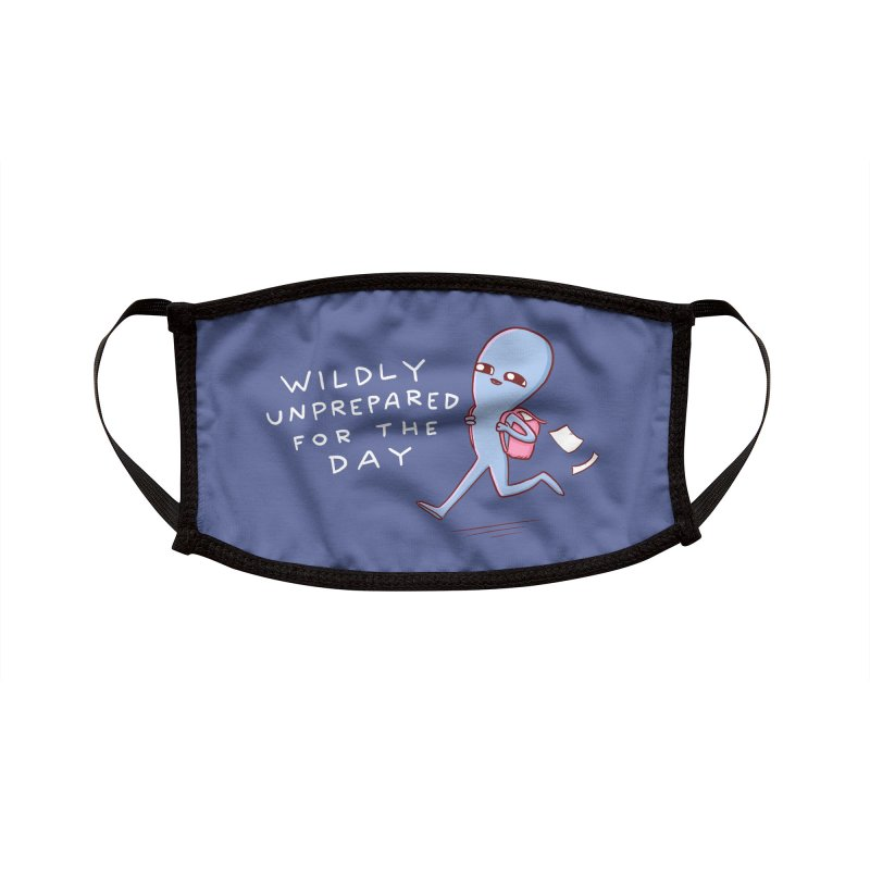 STRANGE PLANET SPECIAL PRODUCT: WILDLY UNPREPARED Accessories Face Mask by Nathan W Pyle