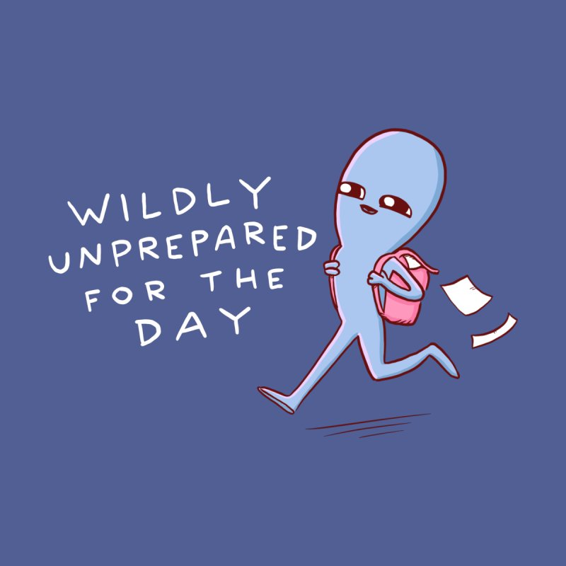 STRANGE PLANET SPECIAL PRODUCT: WILDLY UNPREPARED Men's Longsleeve T-Shirt by Nathan W Pyle