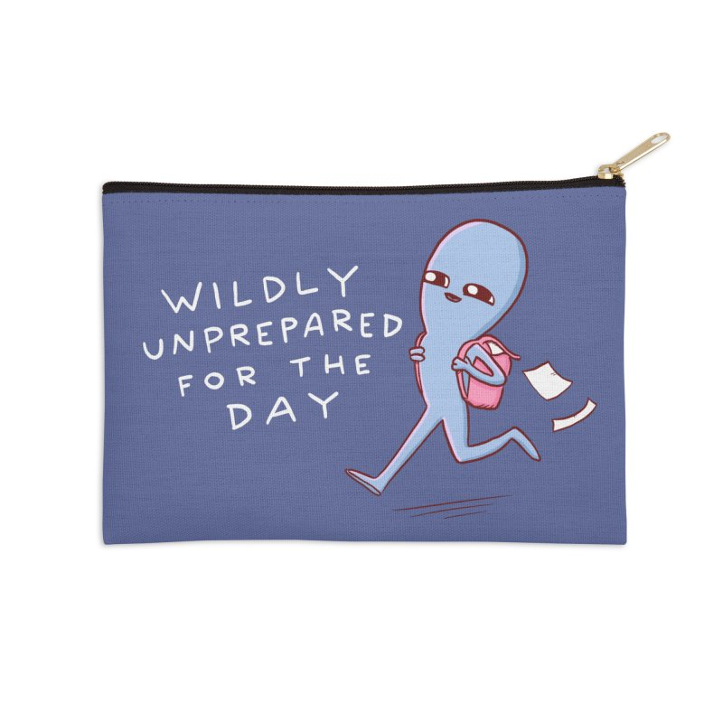 STRANGE PLANET SPECIAL PRODUCT: WILDLY UNPREPARED Accessories Zip Pouch by Nathan W Pyle
