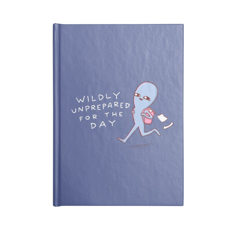 STRANGE PLANET SPECIAL PRODUCT: WILDLY UNPREPARED Accessories Notebook by Nathan W Pyle
