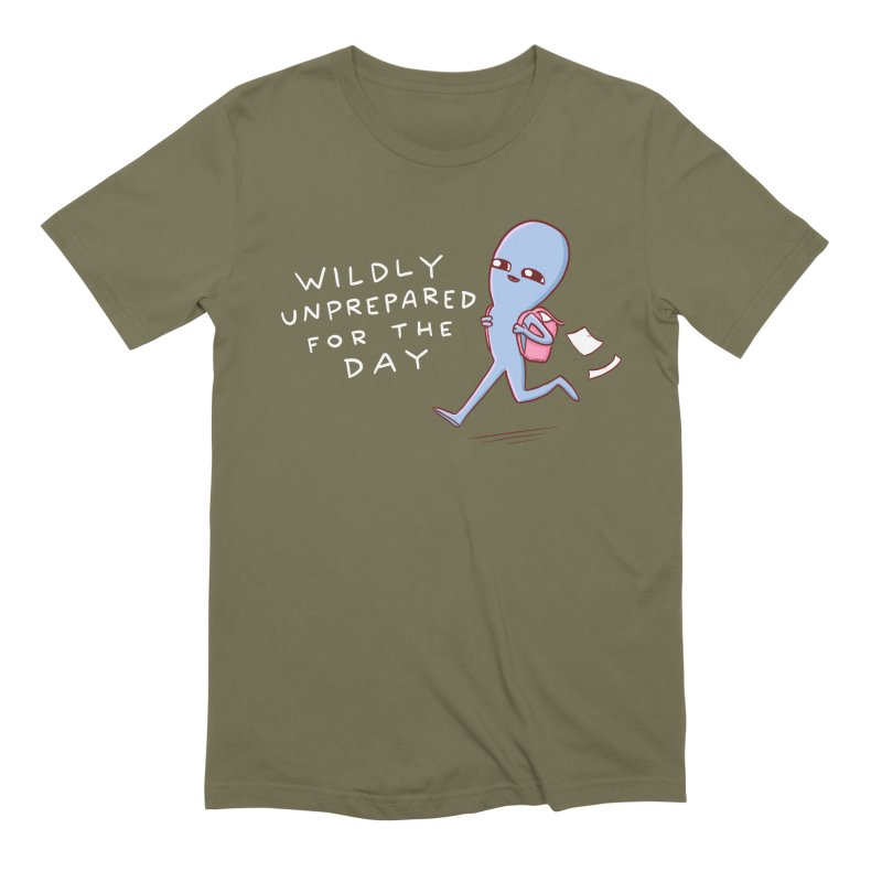 STRANGE PLANET SPECIAL PRODUCT: WILDLY UNPREPARED Men's T-Shirt by Nathan W Pyle