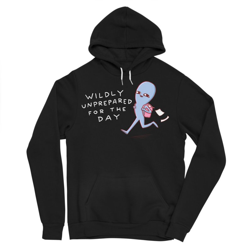 STRANGE PLANET SPECIAL PRODUCT: WILDLY UNPREPARED Men's Sponge Fleece Pullover Hoody by Nathan W Pyle