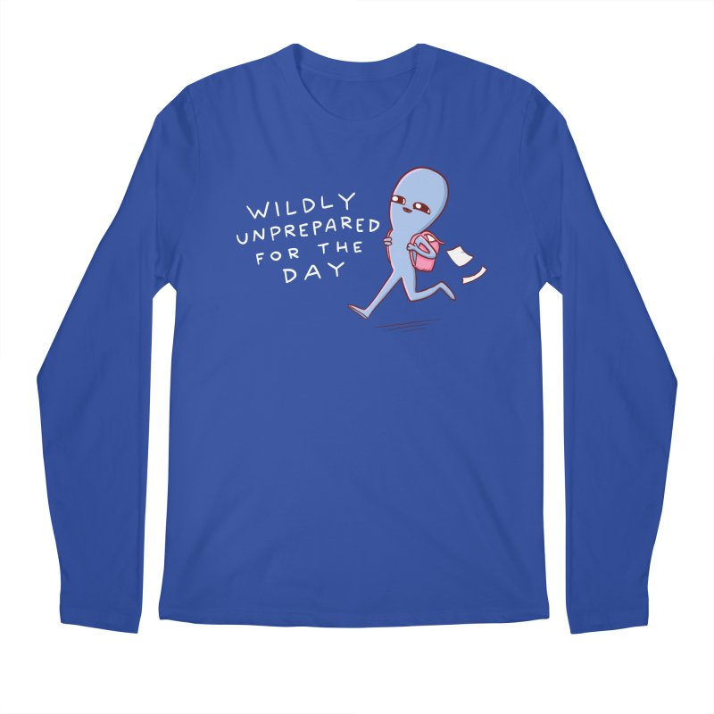 STRANGE PLANET SPECIAL PRODUCT: WILDLY UNPREPARED Men's Regular Longsleeve T-Shirt by Nathan W Pyle