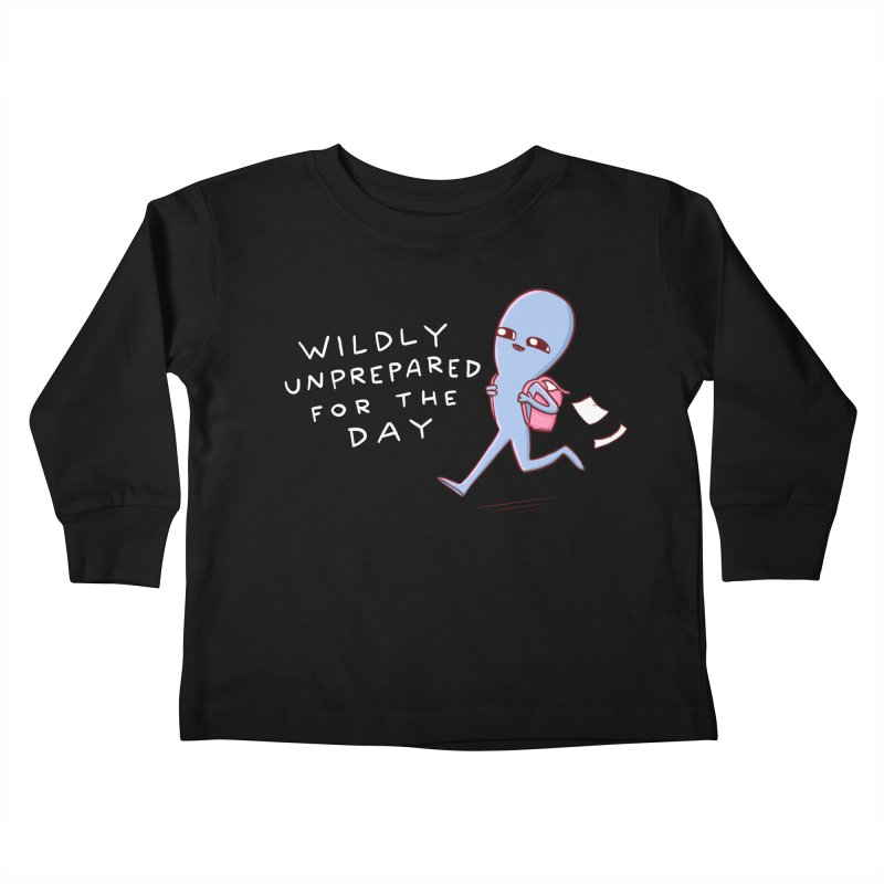 STRANGE PLANET SPECIAL PRODUCT: WILDLY UNPREPARED Kids Toddler Longsleeve T-Shirt by Nathan W Pyle