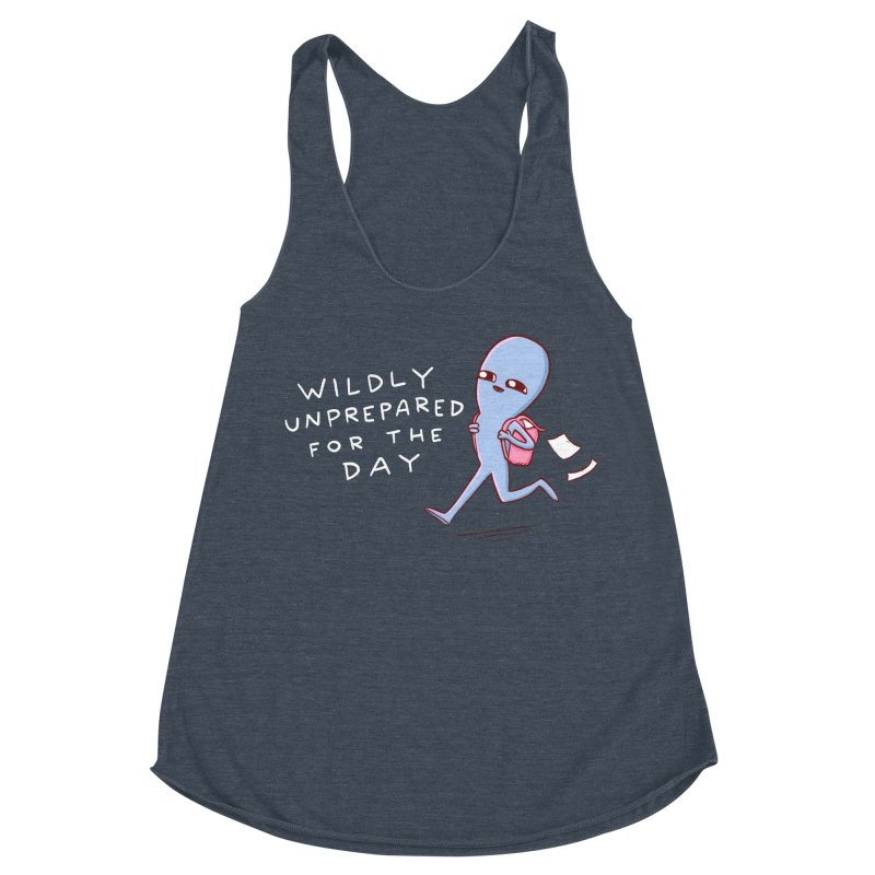 STRANGE PLANET SPECIAL PRODUCT: WILDLY UNPREPARED Women's Racerback Triblend Tank by Nathan W Pyle