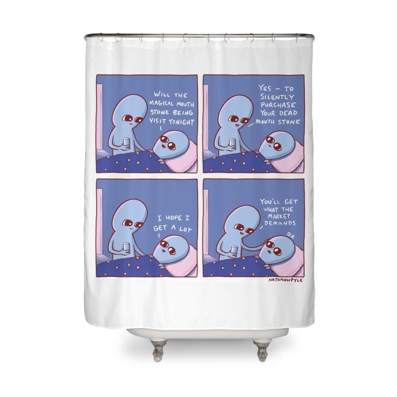 STRANGE PLANET: MAGICAL MOUTH STONE BEING / YOU'LL GET WHAT THE MARKET DEMANDS Home Shower Curtain by Nathan W Pyle