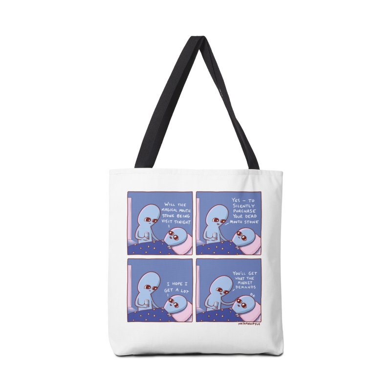 STRANGE PLANET: MAGICAL MOUTH STONE BEING / YOU'LL GET WHAT THE MARKET DEMANDS Accessories Tote Bag Bag by Nathan W Pyle