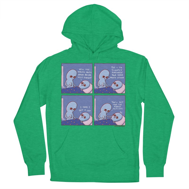 STRANGE PLANET: MAGICAL MOUTH STONE BEING / YOU'LL GET WHAT THE MARKET DEMANDS Women's French Terry Pullover Hoody by Nathan W Pyle