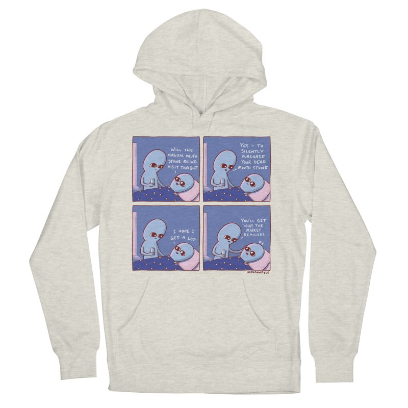 STRANGE PLANET: MAGICAL MOUTH STONE BEING / YOU'LL GET WHAT THE MARKET DEMANDS Men's French Terry Pullover Hoody by Nathan W Pyle