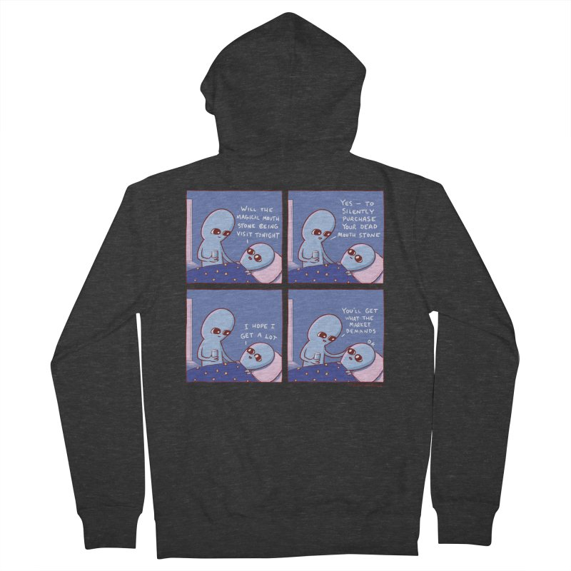 STRANGE PLANET: MAGICAL MOUTH STONE BEING / YOU'LL GET WHAT THE MARKET DEMANDS Women's French Terry Zip-Up Hoody by Nathan W Pyle