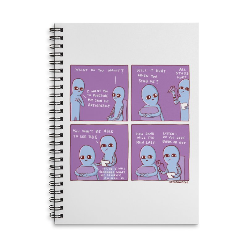 STRANGE PLANET: I WANT YOU TO PUNCTURE MY SKIN BUT ARTISTICALLY Accessories Lined Spiral Notebook by Nathan W Pyle