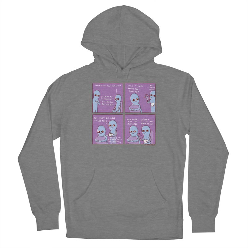 STRANGE PLANET: I WANT YOU TO PUNCTURE MY SKIN BUT ARTISTICALLY Women's Pullover Hoody by Nathan W Pyle