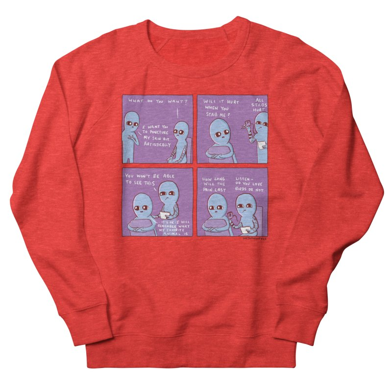 STRANGE PLANET: I WANT YOU TO PUNCTURE MY SKIN BUT ARTISTICALLY Women's Sweatshirt by Nathan W Pyle Shop | Strange Planet Store | Thread