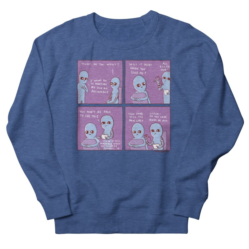 STRANGE PLANET: I WANT YOU TO PUNCTURE MY SKIN BUT ARTISTICALLY Men's Sweatshirt by Nathan W Pyle Shop | Strange Planet Store | Thread