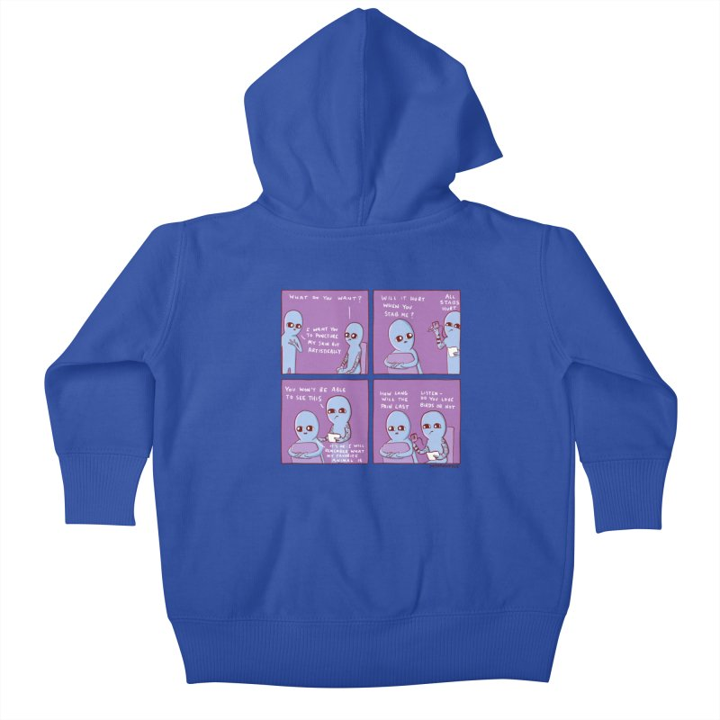 STRANGE PLANET: I WANT YOU TO PUNCTURE MY SKIN BUT ARTISTICALLY Kids Baby Zip-Up Hoody by Nathan W Pyle