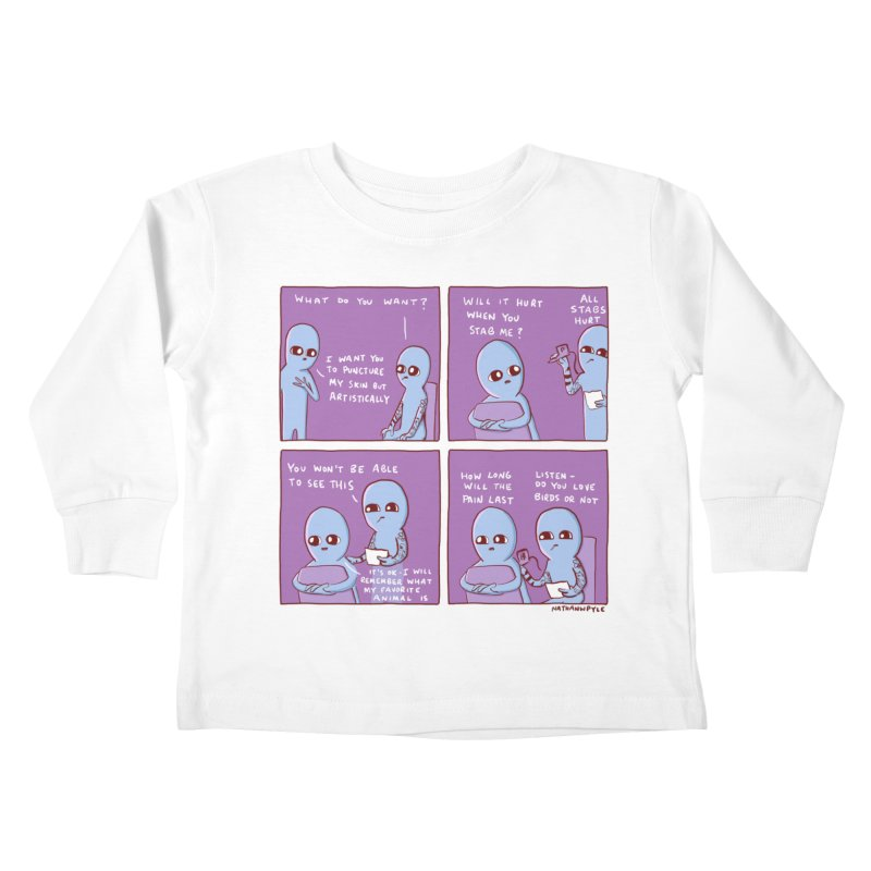 STRANGE PLANET: I WANT YOU TO PUNCTURE MY SKIN BUT ARTISTICALLY Kids Toddler Longsleeve T-Shirt by Nathan W Pyle