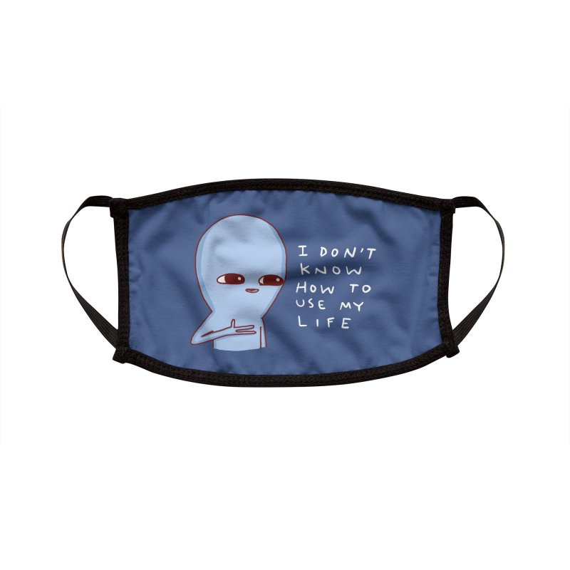 STRANGE PLANET SPECIAL PRODUCT: I DON'T KNOW HOW TO USE MY LIFE Accessories Face Mask by Nathan W Pyle