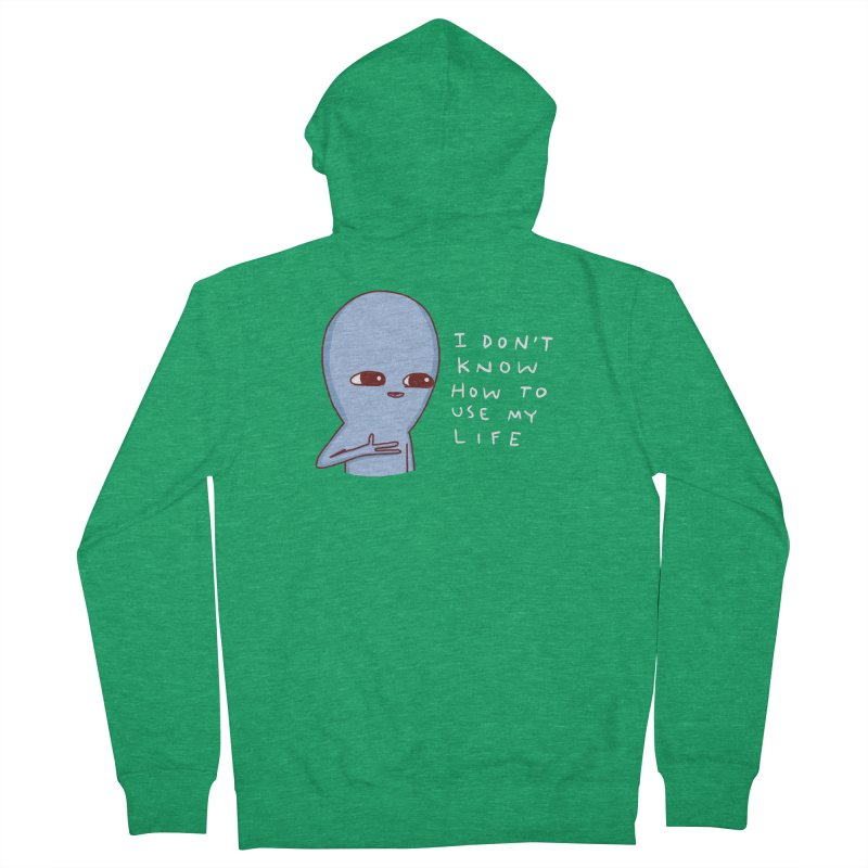 STRANGE PLANET SPECIAL PRODUCT: I DON'T KNOW HOW TO USE MY LIFE Men's Zip-Up Hoody by Nathan W Pyle