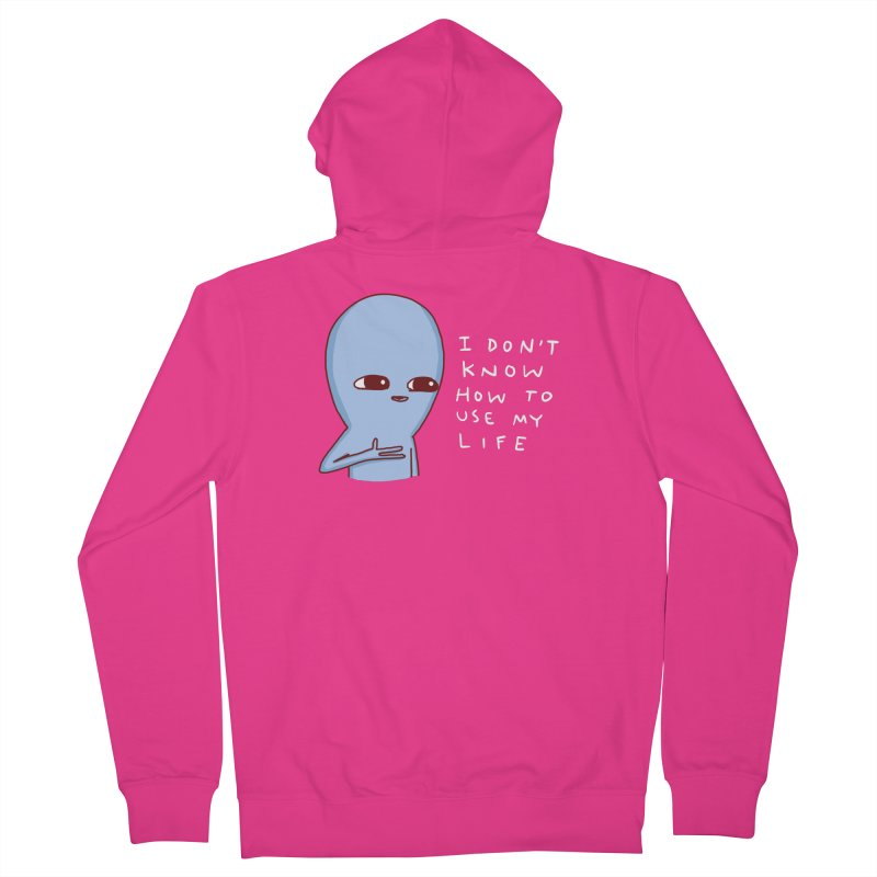 STRANGE PLANET SPECIAL PRODUCT: I DON'T KNOW HOW TO USE MY LIFE Men's French Terry Zip-Up Hoody by Nathan W Pyle