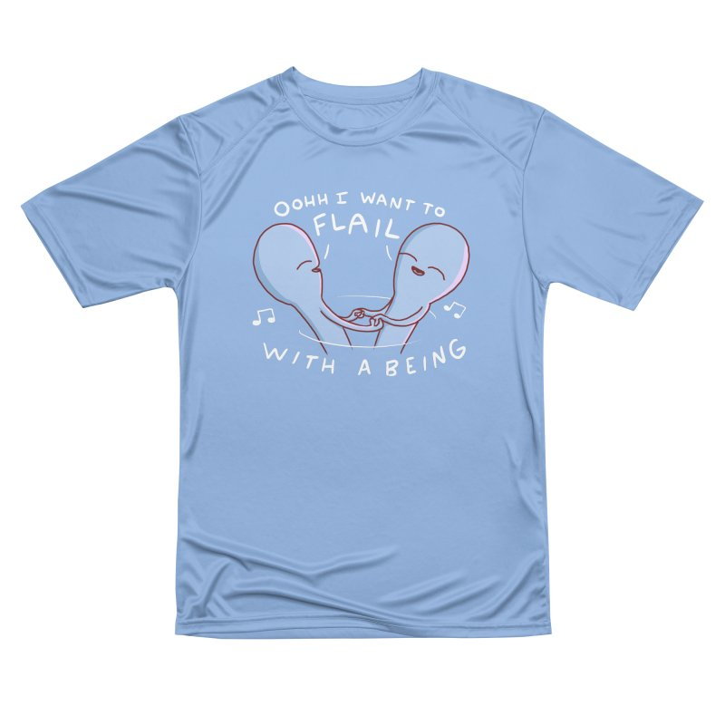STRANGE PLANET SPECIAL PRODUCT: I WANT TO FLAIL WITH A BEING Men's T-Shirt by Nathan W Pyle